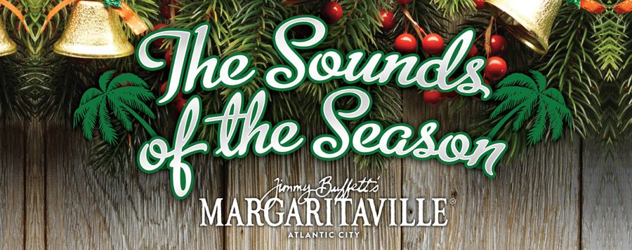 the sounds of the season - margaritaville - Things To Do in Atlantic City