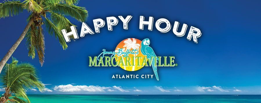 Happy Hour AC Margaritaville